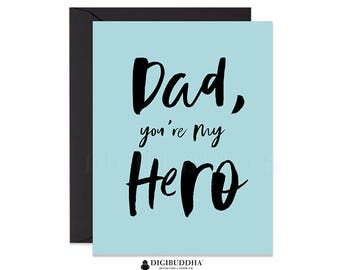 Father's Day Card Dad You're My Hero Card Fathers Day Greeting Card Father's Day Card from Daughter Card from Son Card from Child CF0001