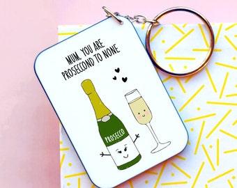 Prosecco Keyring, Gift for Mum, Mother's Day Keyring, Keychain, Prosecco, Mother's Day Gift, Mum Keyring, Token Gift, Illustration, Mum Gift