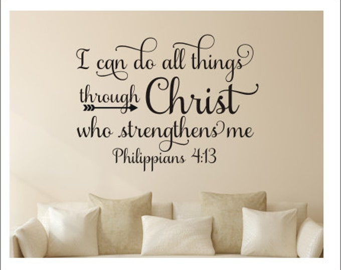 I Can do all Things Decal Through Christ Wall Decor Philippians Verse Decal Scripture Religious Decal Vinyl Decal for Church Home Decor All
