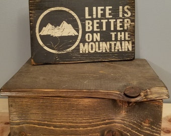 Life is Better ON the Mountain - circle with trees, hand painted, distressed, wooden sign.