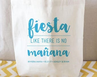 Fiesta Like There is no Manana wedding tote, wedding canvas bag, destination wedding tote, wedding tote, hotel welcome bag, mexico tote bag