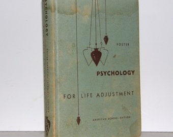 1952 Psychology For Life Adjustment, American School Edition, Foster
