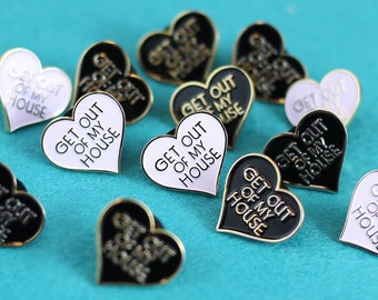 Get Out Of My House Soft Enamel Pin / Introvert Pin / Introvert Enamel Pin