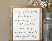 May Your Walls Know Joy Quote Wood Sign - May These Walls know Joy - Housewarming Gift - Inspirational Quote sign - Rustic Home Decor