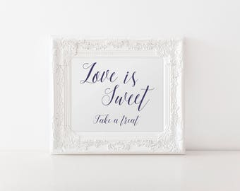 "INSTANT DOWNLOAD - Love Is Sweet Printable Sign 5x7"" or 8x10"" DIY Wedding Signage Printable... Navy... Beautiful design"