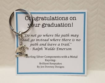 Graduation Gift for Him or Her Go Where There Is No Path Quote Sterling Silver Keychain