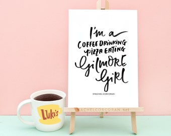 Gilmore Girls Poster Quote - What She Tackles She Conquers - Coffee Sign - Typographic Print - Inspirational Art - Motivational Art