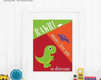 RAWR! means I love you in dinosaur    bright modern art, kids prints, nursery decor, dinosaur print, nursery art, playroom poster, rawr