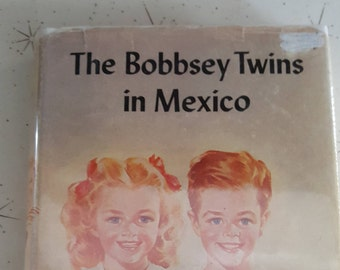 Vintage book 1947 /the bobbsey twins in Mexico / hardcover /Laura Lee hope/ no. 40 / Grosset and Dunlap/
