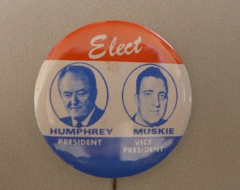 Hubert Humphrey 1968 Presidential Campaign - Democratic Candidate - Humphrey and Muskie
