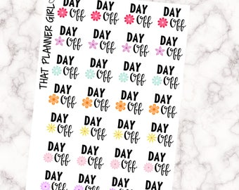 Day Off Stickers - Floral with pretty lettering - 28 stickers per sheet! - Mark your days off from work or school - Premium Matte