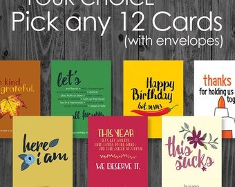 YOU PICK!  Any 12 Greeting Cards in the shop in one box!