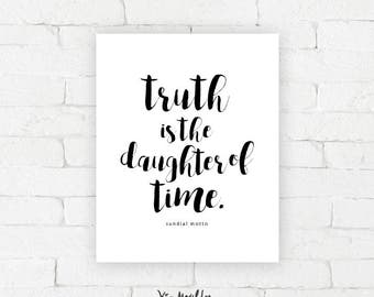 Truth is the daughter of time. |  Sundial Motto Art Print | typography poster, home decor, wall art, contemplating time, thoughtful, artwork