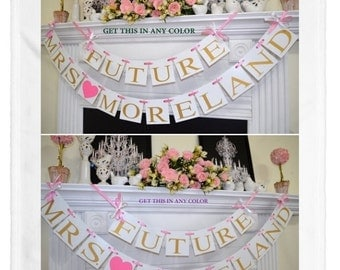 FUTURE MRS BANNER gold Bridal shower banner, Future Mrs. Banner, Bride to be sign, Bachelorette banner, Miss to Mrs - your colors