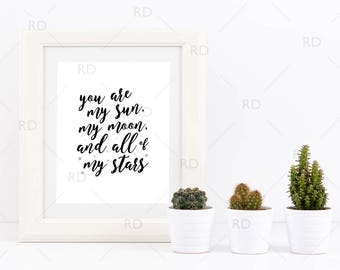 You are my sun, my moon, and all of my stars - PRINTABLE Wall Art / 2 For Price of 1 / Quote Wall Art / Stars Wall Print / Instant Download