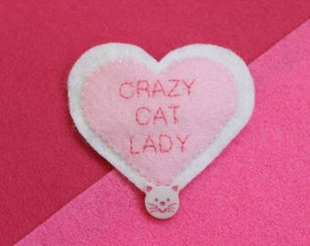 Felt heart brooch pin badge white pink CRAZY CAT LADY