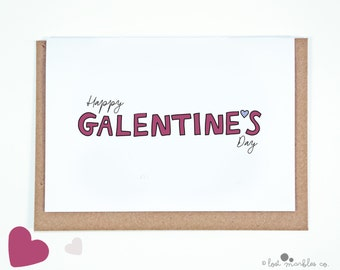 Funny Valentine's Card ∙ Galentine's Day Card ∙ Bff Card ∙ Anti-Valentine ∙ Just Because ∙ Card for Her ∙ Happy Galentine's Day