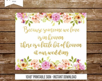 Because someone we love is in heaven wedding sign remembrance sign memorial sign in loving memory in memory of printable wedding sign 237