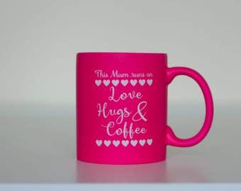 Mug for mum, mothers day mug, mum birthday mug, mum love and hugs coffee mug, personalised mum mug, engraved mum's mug