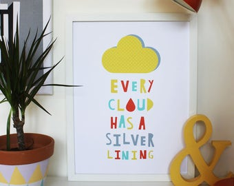 A3 Art Print - 'Every Cloud Has A Silver Lining' - Cut out lettering/Lettering Quote/Colourful/Nursery print