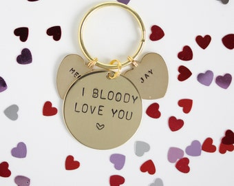 I Bloody Love You, Hand stamped Keyring, personalised Valentines gift