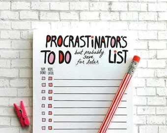Funny Notepad, Procrastinator Notepad, To Do List Notepad, To Do List, Notepad, Cute Notepad, Procrastinator Gift, Note Pad, Funny Gift Her