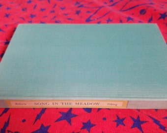 Song in the Meadow ** poems by Elizabeth Madox Roberts ** vintage 1940 book