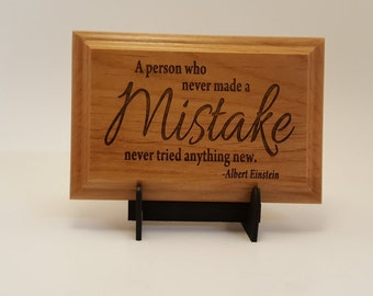 """Einstein, Never Made a Mistake Quote- Engraved Wood Plaque, 4"""" X 6"""""""
