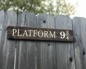Platform 9 3/4 Wood Sign /  Harry Potter Wood Sign /  Hogwarts Express / King's Cross Railway / Gryffindor sign / Harry Potter Prop
