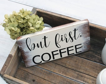 But First Coffee, Christmas Gifts for Women, But First Coffee Sign, Coffee Decor, But First Coffee Wood Sign, Coffee Bar Sign, Coffee Sign