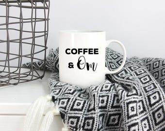 Coffee & Om, om mug, yoga coffee mug, yogi mug, yoga lover, gift for yogi, yoga life, yogi life, namaste gift, unique coffee mug, yoga decor
