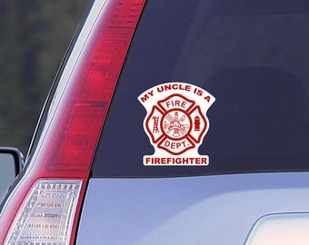 My Uncle is a Firefighter Car Window Decal, Firefighter Decal, Car Decal