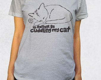 Ladies' Scoop Tee - I'd Rather Be Cuddling My Cat Shirt - Sizes XS-S-M-L-XL-2XL - Cute Sleeping Pet Animal Tshirt Kitty Purr Womens Clothing