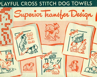 Superior Transfer 116 PLAYFUL Cross Stitch DOG TOWELS 7 Designs for Days of the Week Towels