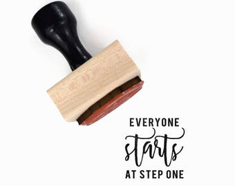 Everyone Starts At Step One Stamp - UPLIFT NOTES Rubber Stamp - Art Journaling, Planner Reminder Message - Wood Mounted Rubber Stamp