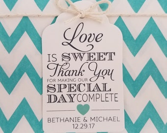 Wedding Gift Tags - Love Is Sweet Thank You For Making Our Day Complete - Wedding Favor Tags - Customizable Personalized (WT1710)