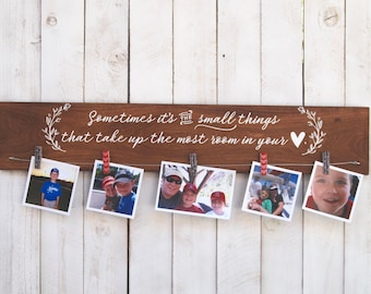 Sometimes it's the small things, photo display, picture frame, photo frame, family, family frame, family picture, grandparent, rustic decor