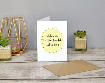 Welcome to the world little one! New baby congratulations card