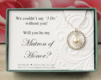 Will you be my Matron of Honor invite necklace gift - We couldn't say I do without you - sterling silver pearl necklace - bridal party gift