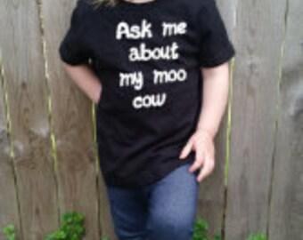 Ask me about my moo cow shirt-Moo Cow Shirt-Moo cow-farm kids,ask me about my cow,farm animals-ruff dog shirtpeekaboo shirt,quack duck