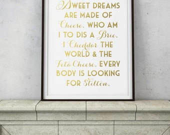 Sweet Dreams are Made of Cheese Quote - Gold Funny Food Kitchen Quote - Stilton Brie Cheddar - Printable Digital Art - Instant Downloads