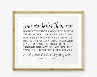Wedding Bible Verse Printable, Two are better than one..., Ecclesiastes 4:9-12, Wedding Sign, Wedding Decor, Christian Wedding Signs