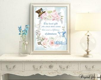 1 Digital Alice in Wonderland Adventures Quote - Wall Art,Home,Decor,Gift,Floral,Bedroom