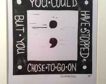 Black and White ; 'You Could Have Stopped But You Chose To Go On' Original Linocut Print