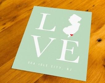 Sea Isle City, NJ - LOVE - Art Print  - Your Choice of Size & Color!