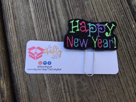 Happy New Year Planner Clip/Paper Clip/Feltie Clip. 2017 planner clip