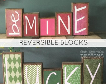Reversible St. Patrick's Day AND Valentine's Day Theme Home Decor Wood Blocks - Lucky / Be Mine - (rustic version) {valentine day decor}