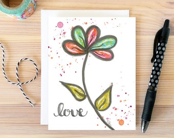 Hand Lettered Love Card. Anniversary Card. Just Because Card. Birthday Card. Watercolor Flower Card. Card for Girlfriend. Gift for Her.