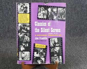 Classics Of The Silent Screen A Pictorial Treasury By Joe Franklin C. 1959