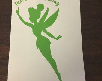 Never Stop Believing Tinkerbell Decal (Peter Pan)